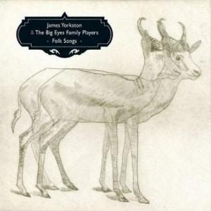 James Yorkston & The Big Eyes Family Players: Folk Songs