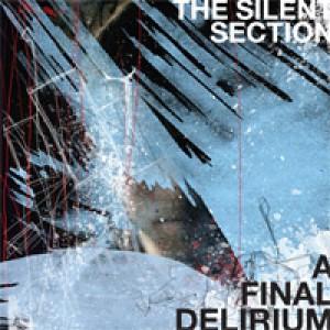 The Silent Section: A Final Delirium