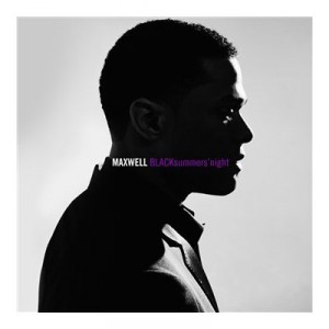 Maxwell: BLACKsummers'night