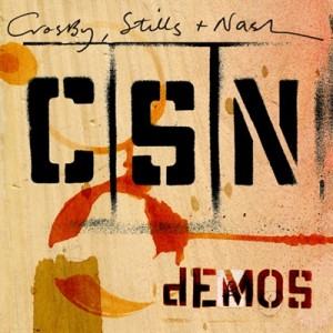 Crosby, Stills & Nash: dEMOS