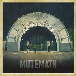 MuteMath: Armistice