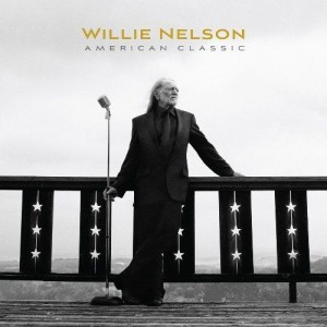 Willie Nelson: American Classic