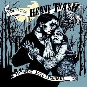 Heavy Trash: Midnight Soul Serenade