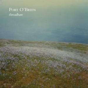 Port O'Brien: Threadbare