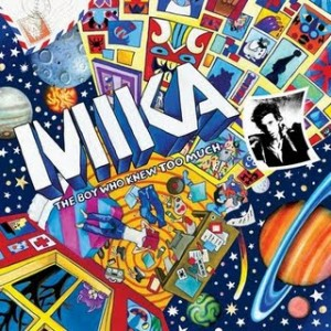 Mika: The Boy Who Knew Too Much