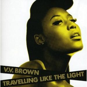 VV Brown: Travlling Like The Light