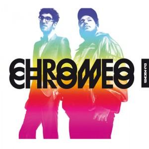 Chromeo: Chromeo: Dj Kicks