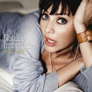 Natalie Imbruglia: Come To Life