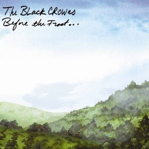 The Black Crowes: Before The Frost……Until The Freeze (cd + download)