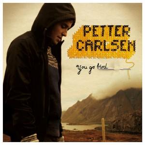 Petter Carlsen: You Go Bird