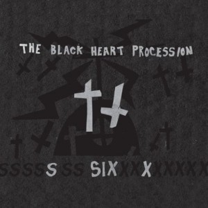 The Black Heart Procession: Six