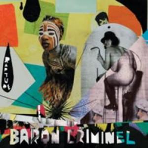 Baron Criminel: Rapture