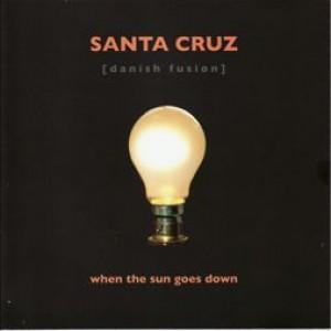 Santa Cruz: When The Sun Goes Down