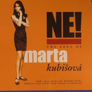 Marta Kubisová: Ne! The Soul Of Marta Kubisová