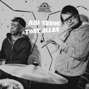 Jimi Tenor & Tony Allen: Inspiration Information 04