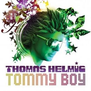 Thomas Helmig: Tommy Boy