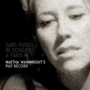 Martha Wainwright: Sans Fusils, Ni Souliers, A Paris