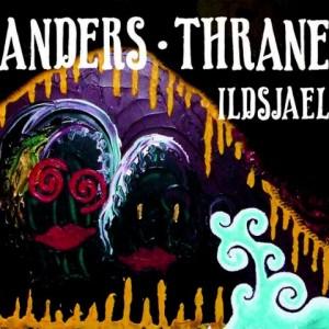 Anders Thrane: Ildsjael