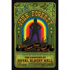 John Fogerty: Comin' Down The Road: The Concert At Royal Albert Hall