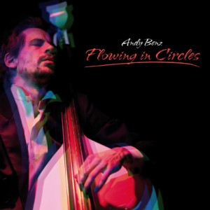 Andy Benz: Flowing In Circles