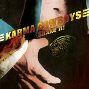 Karma Cowboys: Shake It!