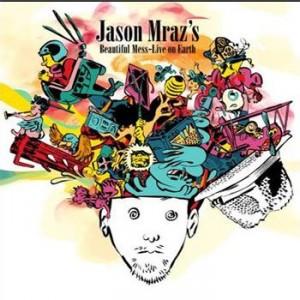 Jason Mraz: Beautiful Mess – Live On Earth