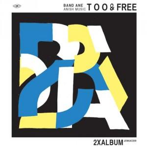 Band Ane: Anish Music Too & Free
