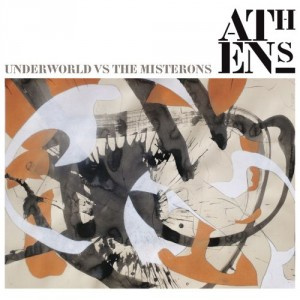 Underworld vs The Misterons: Athens