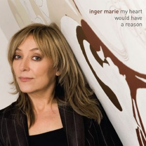 Inger Marie Gundersen: My Heart Would Have A Reason
