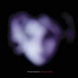 Richard Barbieri: Stranger Inside