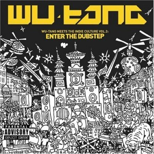 Diverse: Wu-Tang meets the Indie Culture vol. 2: Enter The Dubstep