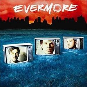 Evermore: Evermore