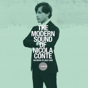 Diverse kunstnere: The Modern Sound of Nicola Conte