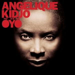 Angélique Kidjo: Õÿö