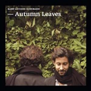 Ramy Antoine Hoffmann: Autumn Leaves