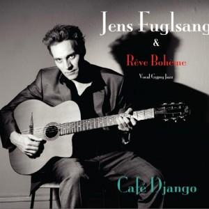 Jens Fuglsang & Reve Bohème:: Café Django