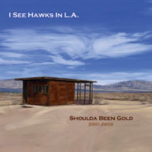 I See Hawks In L.A.: Shoulda Been Gold