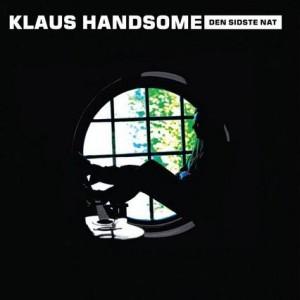 Klaus Handsome: Den Sidste Nat