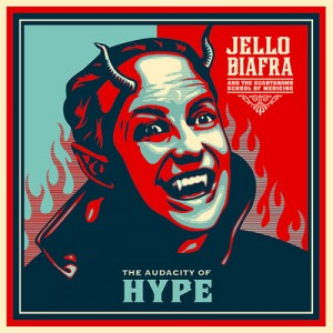 Jello Biafra And The Guantanamo School Of Medicine: The Audacity Of Hype