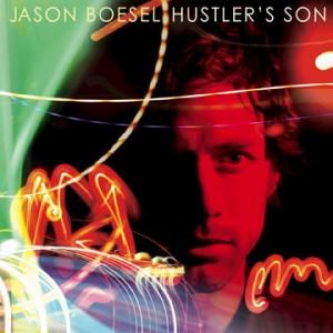 Jason Boesel: Hustler's Son