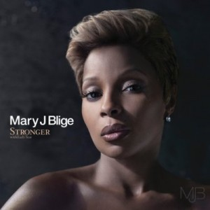 Mary J. Blige: Stronger With Each Tear