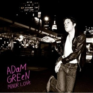Adam Green: Minor Love