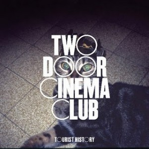 Two Door Cinema Club: Tourist History