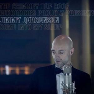 Jimmy Jørgensen: Come Into My Sleep