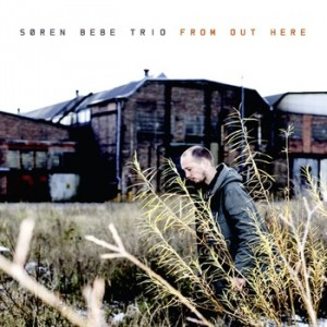 Søren Bebe Trio: From Out There