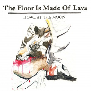 The Floor Is Made Of Lava: Howl At The Moon
