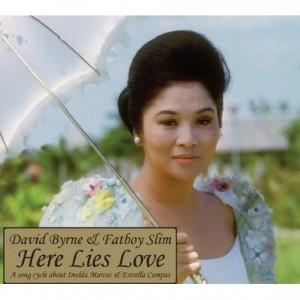 David Byrne og Fatboy Slim : Here Lies Love