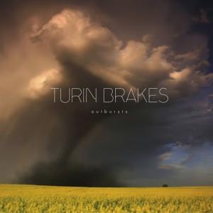 Turin Brakes: Outbursts