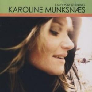 Karoline Munksnæs: I Modsat Retning