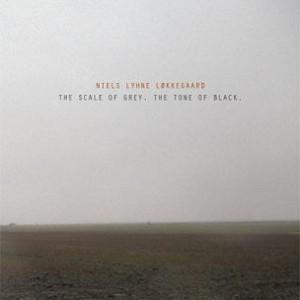 Niels Lyhne Løkkegaard: The Scale of Grey. The Tone of Black
